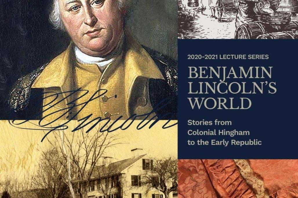 Benjamin Lincolns World Hingham
