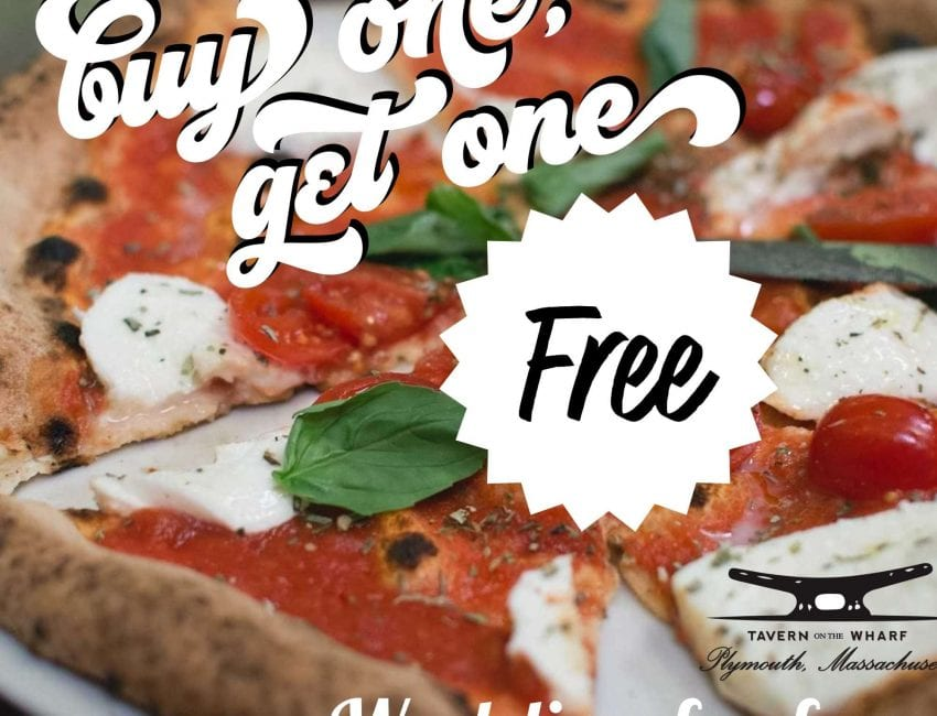 Tavern on the wharf BOGO pizza special Thursdays