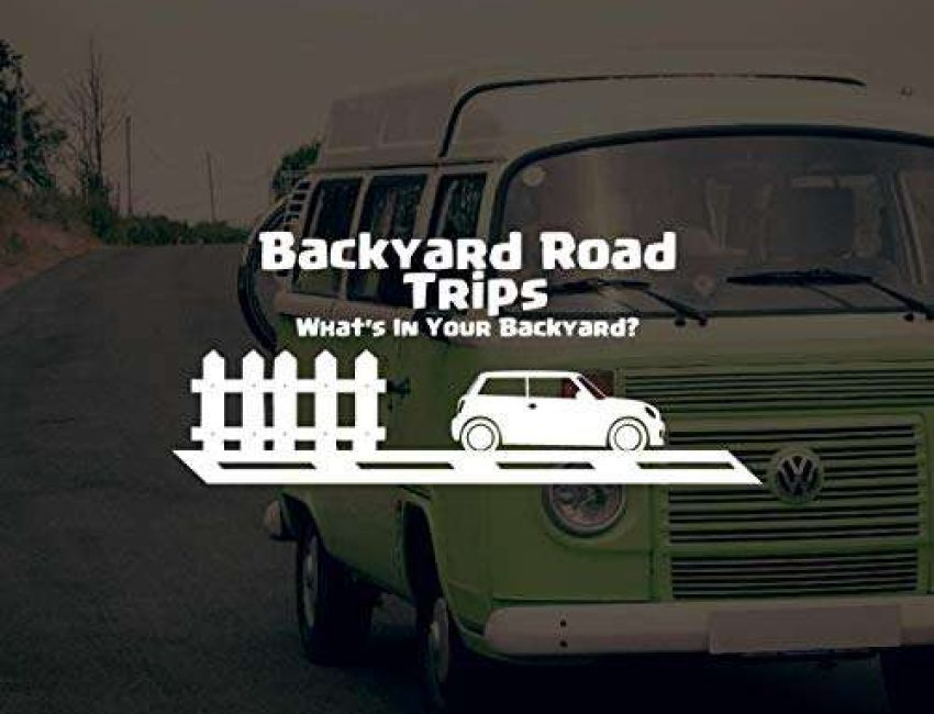 Backyard Road Trips